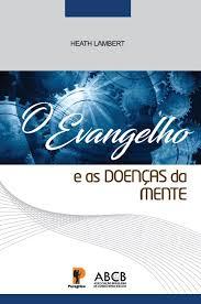 Capa de Livro: O Evangelho e as Doenças da Mente