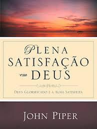 Capa de Livro: Plena satisfação em Deus