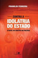 Capa de Livro: Contra a idolatria do estado