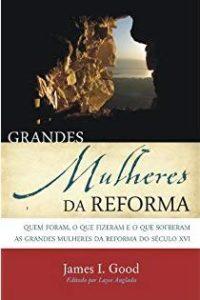 Capa de Livro: Grandes Mulheres da Reforma