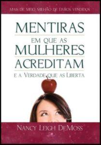 Capa de Livro: Mentiras em que as mulheres acreditam e a Verdade que as liberta