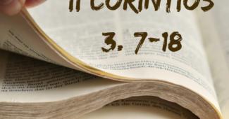 II Coríntios 3. 7-18